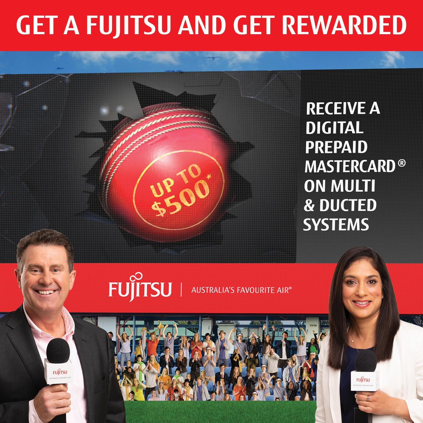 Get a Fujitsu and get rewarded